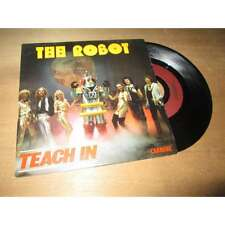 TEACH IN - the robot / welcome back SINGLE SP FRENCH DISCO CARRERE 1979