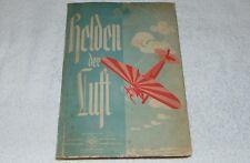 Helden der Luft Orami Luftfahrt tut Not! 1933 Sammelalbum komplett
