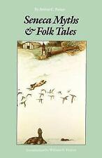 Seneca Myths and Folk Tales by Arthur C. Parker (1989, Paperback)