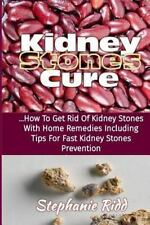 Kidney Stones Cure : How to Get Rid of Kidney Stones with Home Remedies...