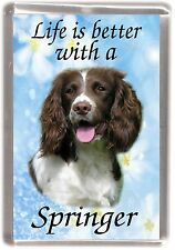 "English Springer Spaniel Dog Fridge Magnet ""Life is better with .."" by Starprint"