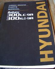Hyundai ROBEX 300LC-9A, 300NLC-9A HYDRAULIC EXCAVATOR Parts Manual      Lot #266