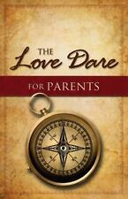 The Love Dare for Parents, Kendrick, Alex, Kendrick, Stephen, Good Book