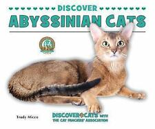 Discover Abyssinian Cats (Discover Cats With the Cat Fanciers' Associa-ExLibrary