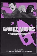 JAPAN Hiroya Oku,Masatoshi Kusakabe novel: GANTZ/MINUS Illustration Yusuke Kozak