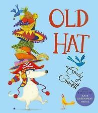 Old Hat by Emily Gravett (Hardback, 2017)