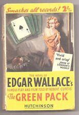 THE GREEN PACK by Edgar Wallace & Robert Curtis 1933 H/B Book