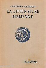 La Littérature italienne par les textes // VALENTIN - BARINCOU // 1952