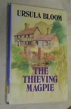 The Thieving Magpie by Ursula Bloom (1989, Hardcover, Large Print