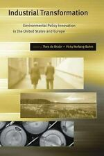 Industrial Transformation: Environmental Policy Innovation in the United States