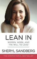 Lean In: Women, Work, and the Will to Lead by Sandberg, Sheryl | Paperback Book