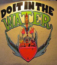 DO IT IN THE WATER - 1970s Iron on Heat Transfer for Cotton T-Shirt