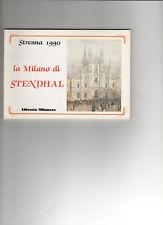 LA LIBRERIA MILANESE STRENNA 1990 LA MILANO DI STENDHAL