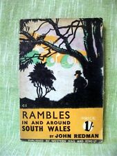 RAMBLES IN AND AROUND SOUTH WALES; John Redman; 1934; Illustrated guidebook