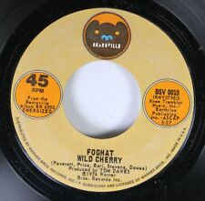 Rock 45 Foghat - Wild Cherry / That'Ll Be The Day On Bearsville