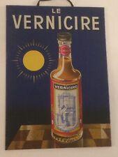 """ORIGINAL BLECHSCHILD FRANKREICH  """" LE VERNICIRE """""""