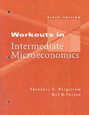 Workkouts in Intermediate Microeconomics  Hal Varian, Theodore Bergstrom 2002 PB