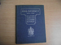 Collectable Royal Souvenir Book of King George V Silver Jubilee 1910-1935