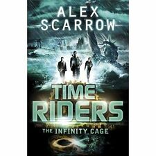 TimeRiders: The Infinity Cage (book 9) by Alex Scarrow (Paperback, 2014)