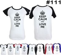 Keep Calm And Love Me Design Couple T-Shirt Men's Women's Graphic Tees Tshirts