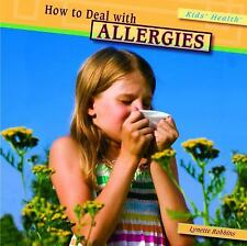 How to Deal with Allergies (Kids' Health)-ExLibrary