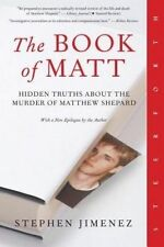 NEW The Book of Matt: Hidden Truths About the Murder of Matthew Shepard