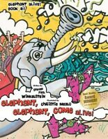 Elephant, Elephant, Come Alive!, Brand New, Free shipping in the US