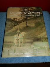The Return to Camelot : Chivalry and the English Gentleman by Mark Girouard...
