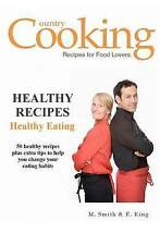 NEW Healthy Recipes: Healthy Eating by M. Smith