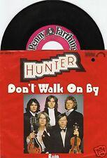 HUNTER Don't Walk On By 45/GER/PIC