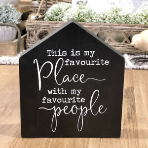 """""""This is my Favourite Place with My Favourite People"""" Mini Wall Sign/Shelf Sign"""