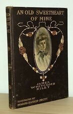 James Whitcomb Riley - An Old Sweetheart of Mine - HC 1st 1st BOWEN MERRILL - NR