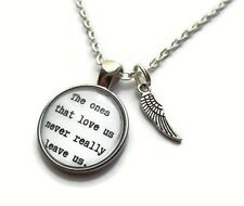 Ones that love us never leave us 20mm glass cabochon necklace remembrance gift