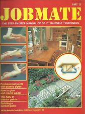 JOBMATE 13 DIY -SUNKEN PATIO, PLASTIC PIPES PAINTS etc
