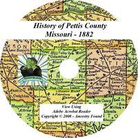 1882 - PETTIS County Missouri MO - History & Genealogy - Ancestors - CD DVD