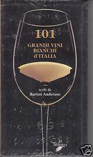 Anderson Burton 101 Grandi Vini Bianchi d'Italia