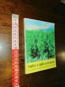 LIBRO -Conifere a rapido accrescimento -1969
