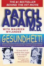 Gesundheit!: Bringing Good Health to You, the Medical System, and Society throu