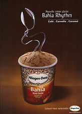 PUBLICITE ADVERTISING  2004   HAAGEN-  DAZS   glaces BAHIA RYTHM