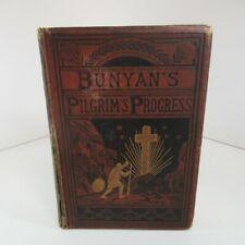 The Pilgrim's Progress John Bunyan 1877 Hardback William P. Nimmo illustrated