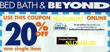 BED BATH & BEYOND ONLINE COUPON 20% OFF ONE ITEM EXPIRES 8-5-2019 NEW UNUSED