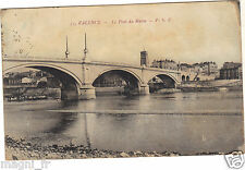 26 - cpa - VALENCE - Le pont du Rhône ( i 218)