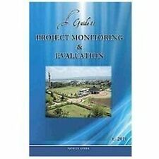A Guide to Project Monitoring & Evaluation (Hardback or Cased Book)