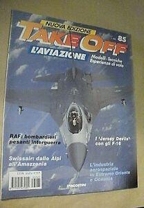 Rivista aeronautica TAKE OFF l'aviazione fascicolo n. 85 / Raf / Swiss Air