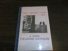 Two Penny Lane by Fielding Dawson - Black Sparrow, 1977, #22/250 1st Edition HC