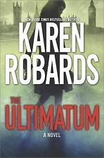 The Guardian: The Ultimatum 1 by Karen Robards (2017, Hardcover)