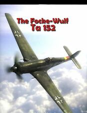 THE FOCKE-WULF Ta 152. - Monogram Monarch series # 3. Hitchcock 1st ,HBdj  signd