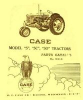 Case Model S SC and SO Tractor Parts Catalog Manual 1940-1951