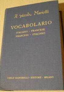 """IL """"PICCOLO"""" MARIOTTI - ITALIANO/FRANCESE  FRANCESE/ITALIANO - C.SIGNORELLI"""