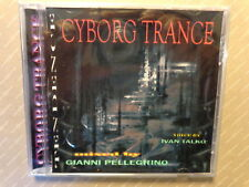 CYBORG TRANCE  -  mixed by  GIANNI PELLEGRINO - voice by IVAN TALKO  - CD  NUOVO